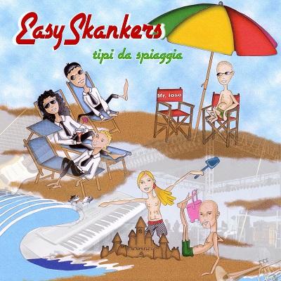 EASY SKANKERS  - Tipi Da Spiaggia - FRONT BY IORISKA