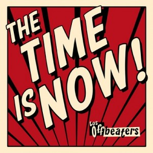 Los Offbeaters - The Time Is now -