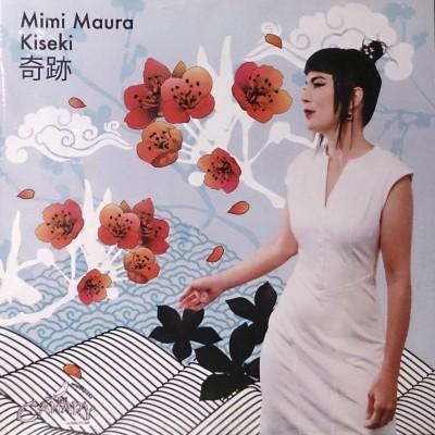 Mimi Maura - Kiseki (2015)