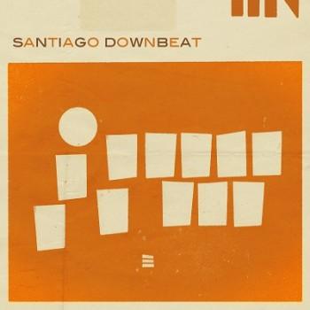 Santiago Downbeat - Santiago  Downbeat