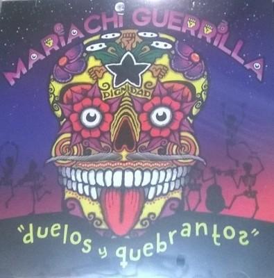 Mariachi Guerrilla - 2015 - Duelos y quebrantos