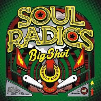 Soul Radics - Big shot - Front