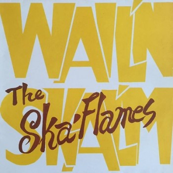 The Ska flames - Wail'n Skal'm