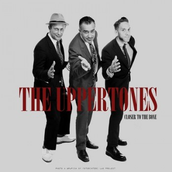 The Uppertones - Closer To The Bone
