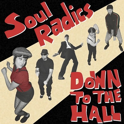 soul Radics - Down to The Hall - Front