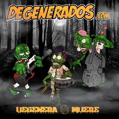 Degenerados.com - 2014 - Degenera o muere