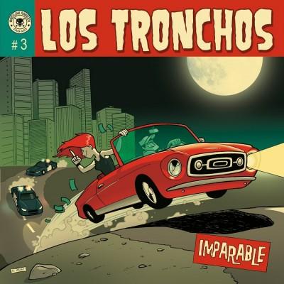 Los Tronchos - 2013 - Imparable