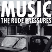 The Rude Pressures - Music - Front