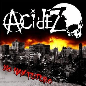 Acidez - No Hay Futuro