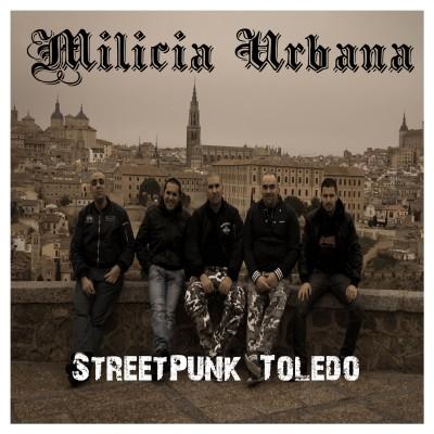 Milicia Urbana - 2015 - Street Punk Toledo