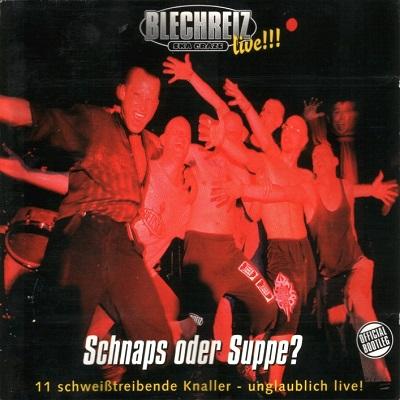 Blechreiz - Schnaps Oder Suppe - Cover