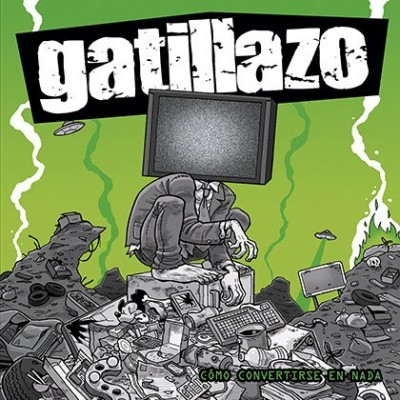 Gatillazo - 2016 - Como convertirse en nada