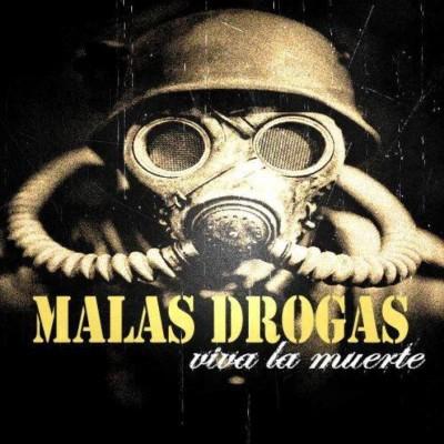 Malas Drogas - 2014 - Viva la muerte