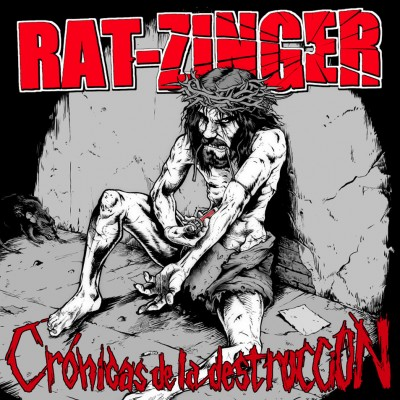 Rat-Zinger - 2012 - Cronicas de la destruccion
