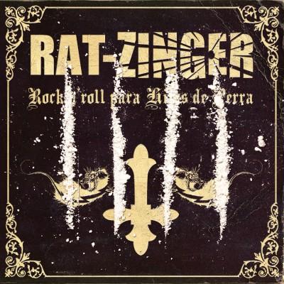 Rat-Zinger - 2014 - Rock n roll para hijos de perra