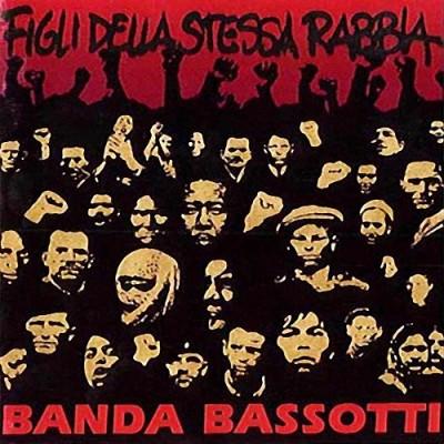 Banda Bassotti - 1992 - Figli Della Stessa Rabbia