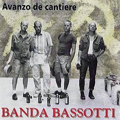 Banda Bassotti - 1994 - Avanzo De Cantiere
