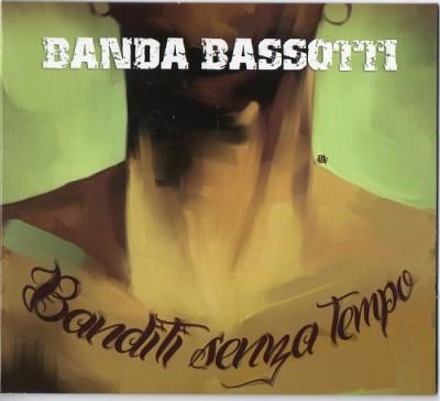 Banda Bassotti - 2014 - Banditi senza tempo