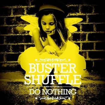 Buster Shuffle - Do Nothing