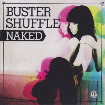 Buster Shuffle - Naked
