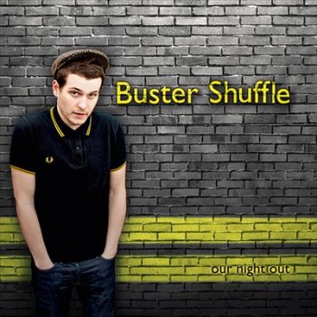 Buster Shuffle - Our Night Out - Front