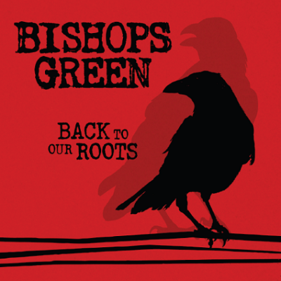 Bishops Gree - Back To Our Roots - Front