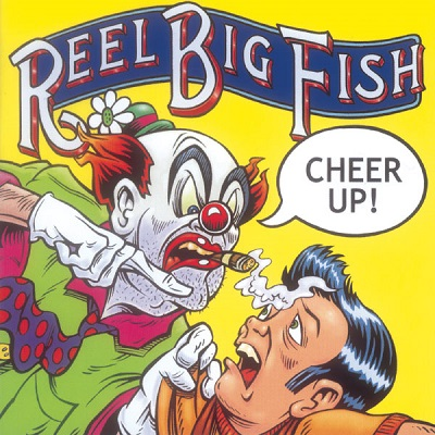 Reel big fish - Cheer Up - Front