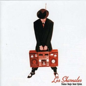 los-skarnales-pachuco-boogie-sound-system-front