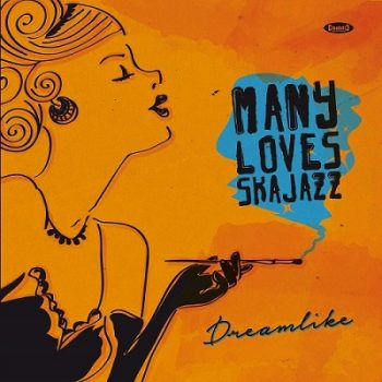 many-loves-ska-jazz-dreamlike-front