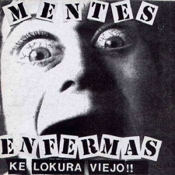 mentes-enfermas-ke-lokura-viejo-front