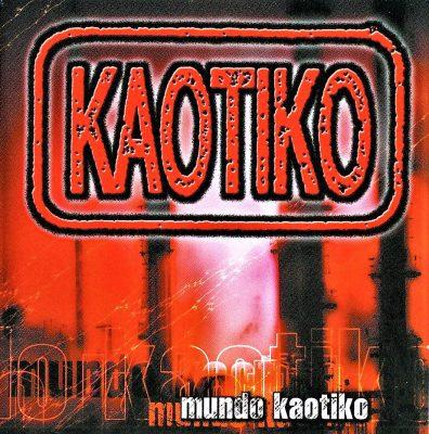Kaotiko - 2001 - Mundo kaotiko