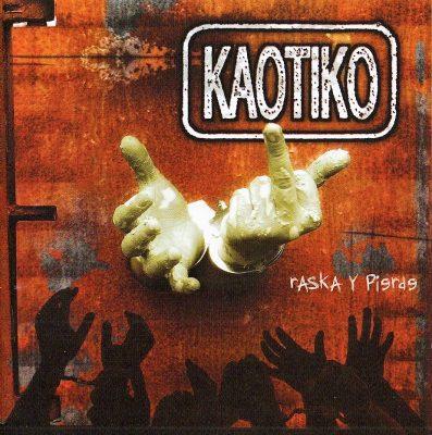 Kaotiko - 2003 - Raska y pierde