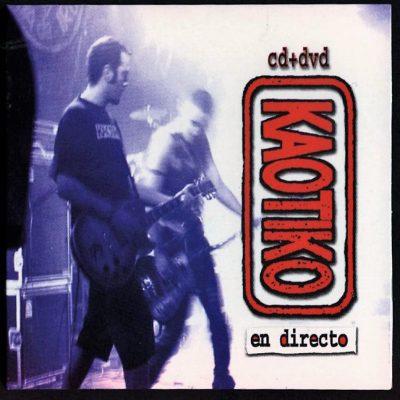 Kaotiko - 2005 - En directo