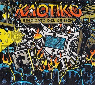 Kaotiko - 2016 - Sindicato del crimen