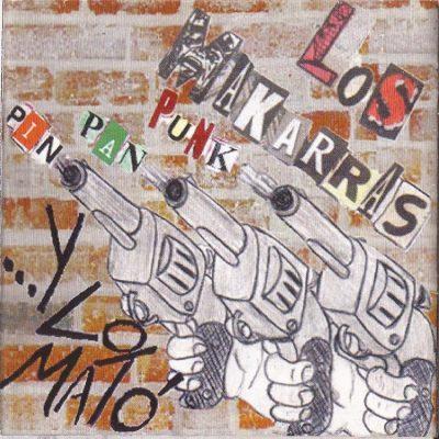 Los Makarras - 2004 - Pin pan punk y lo mato